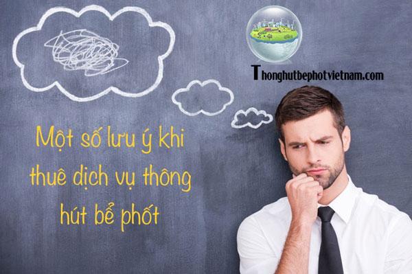 mot-so-lu-y-trươc-khi-thue-thong-hut-be-phot